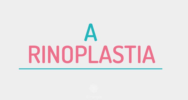 Rinoplastia: um guia definitivo