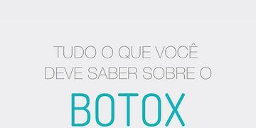 Infográfico: tudo o que você deve saber sobre o botox