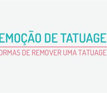 Descubra como remover uma tatuagem