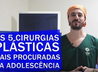 As 5 cirurgias plásticas mais procuradas na adolescência