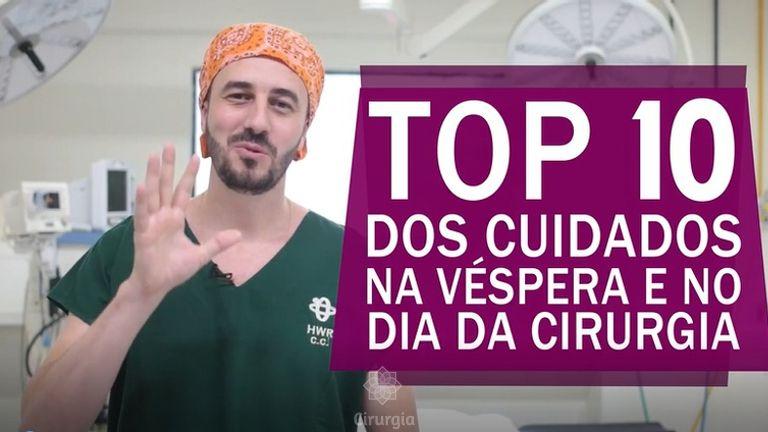 Top 10 dos cuidados na véspera e no dia da cirurgia